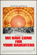 "Movie Posters:Documentary, We Have Come for Your Daughters (Warner Brothers, 1971). One Sheet (27"" X 41""). Documentary.. ..."