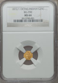 California Fractional Gold: , 1872/1 25C Indian Octagonal 25 Cents, BG-790, R.3, MS64 NGC. NGCCensus: (0/2). PCGS Population (44/33). ...