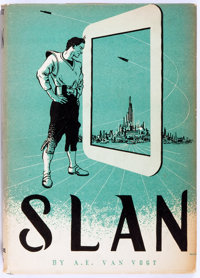A. E. Van Vogt. Slan. Arkham House, 1946. First edition, 4000 copies printed. Jacket