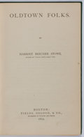 Books:Literature Pre-1900, Harriet Beecher Stowe. Oldtown Folks. Boston: Fields,Osgood, & Co., 1869. First edition. Octavo. Publisher'sbindin...