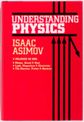 Books:Science & Technology, Isaac Asimov. Understanding Physics. New York: Barnes and Noble, 1993. Octavo. Publisher's binding and dust jacket. ...