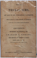 Books:Americana & American History, [Fugitive Slave Act]. [Slavery]. Trial of Thomas Sims, An Issueof Personal Liberty, on the Claim of John Potter of Geor...
