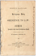 Books:Americana & American History, [Fugitive Slave Act]. Ichabod S. Spencer. Fugitive Slave Law,The Religious Duty of Obedience to Law: A Sermon Preached ...
