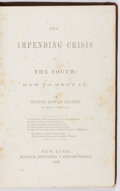 Books:Americana & American History, Hinton Rowan Helper. The Impending Crisis of the South: How toMeet It. Burdick Brothers, 1857. First edition. P...