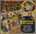 "Movie Posters:Action, Black Gold (Ambassador Pictures, 1936). Six Sheet (81"" X 81"").Action Drama. Directed by Russell Hopton. Starring Frankie Da..."