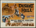 "Movie Posters:Adventure, Desert Hell (20th Century Fox, 1958). Half Sheet (22"" X 28"").Action. Directed by Charles Marquis Warren. Starring Brian Kei..."
