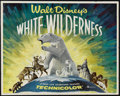 """Movie Posters:Documentary, White Wilderness (Buena Vista, 1958). Half Sheet (22"""" X 28""""). Documentary. Directed by James Algar. Narrated by Winston Hibl..."""