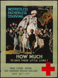 "Movie Posters:War, War Propaganda Poster (American Red Cross, 1918). World War IPoster (20.5"" X 27.5"") ""Motherless, Fatherless, Starving; How ..."