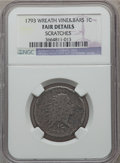 Large Cents, 1793 1C Wreath Cent, Vine and Bars -- Scratches -- NGC Details.Fair. NGC Census: (6/181). PCGS Population (16/480). Mintag...