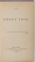 Books:Americana & American History, [Slavery Abolition]. [Satire on Abolitionist Organizations]. [Mrs.G. M. Flanders]. The Ebony Idol. D. Apple...