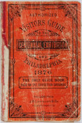 Books:Americana & American History, [Americana] Authorized Visitors Guide to the CentennialExhibition and Philadelphia 1876. J. B. Lippincott & Co....
