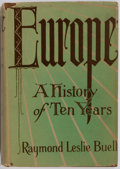 Books:World History, Raymond Leslie Buell. Europe: A History of Ten Years. Chautauqua Press, 1928. First edition. Illustrated. Publis...
