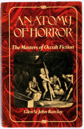 Books:Horror & Supernatural, Glen St. John Barclay. Anatomy of Horror: The Masters of OccultFiction. Weidenfeld and Nicolson, 1978. First En...