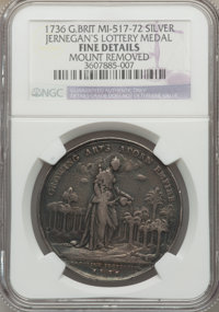 1736 Great Britain, Jernegan's Lottery -- Mount Removed -- NGC Details. Fine. MI-517-72. Silver. From The Marlor Collect...