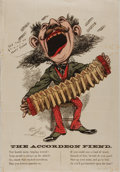 "Miscellaneous:Broadside, Hand-Colored Illustrated Broadside The Accordeon Fiend. Nopublisher information. Signature illegible. 10"" x 14.25""...."