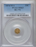 California Fractional Gold: , 1874/7874 25C Liberty Octagonal 25 Cents, BG-776, Low R.5, MS63PCGS. PCGS Population (20/3). NGC Census: (3/3). ...