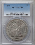 Seated Dollars: , 1845 $1 XF40 PCGS. PCGS Population (34/165). NGC Census: (12/134).Mintage: 24,500. Numismedia Wsl. Price for problem free ...