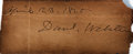 "Autographs:Statesmen, Daniel Webster Clipped Signature. 5"" x 2"". Dated April 23, 1825...."