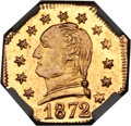 California Fractional Gold, 1872 25C Washington Octagonal 25 Cents, BG-723, Baker-503A, LowR.6, MS63 NGC....
