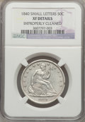 Seated Half Dollars, 1840 50C -- Improperly Cleaned -- Small Letters NGC Details. XF.NGC Census: (10/170). PCGS Population (24/183). Mintage: 1...