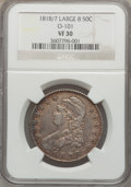 Bust Half Dollars, 1818/7 50C Large 8 VF30 NGC. O-101. NGC Census: (13/228). PCGSPopulation (12/134). Numismedia Wsl. Price for problem fre...