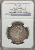 Bust Half Dollars: , 1819 50C -- Improperly Cleaned -- NGC Details. XF. O-110a. NGCCensus: (30/373). PCGS Population (54/314). Mintage: 2,208,...