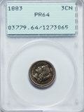 Proof Three Cent Nickels: , 1883 3CN PR64 PCGS. PCGS Population (476/926). NGC Census: (324/875). Mintage: 6,609. Numismedia Wsl. Price for problem fre...