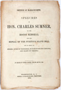Books:Americana & American History, Charles Sumner. Defence of Massachusetts. Speeches of the Hon.Charles Sumner on the Boston Memorial for the Repeal of t...
