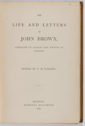 Books:Americana & American History, [Anti-Slavery]. F. B. Sanborn, editor. The Life and Letters ofJohn Brown, Liberator of Kansas, and Martyr of Virginia...