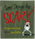 Books:Children's Books, [Jules Feiffer, illustrator]. Florence Parry Heide. SIGNED. SomeThings are Scary. Cambridge: Candlewick Press, ...