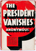Books:Mystery & Detective Fiction, Anonymous (Rex Stout). The President Vanishes. New York:Grosset & Dunlap, 1934. Reprint. Publisher's cloth and dust...