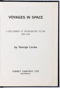 Books:Science Fiction & Fantasy, George Locke. SIGNED/LIMITED. Voyages in Space. London: Ferret Fantasy, 1975. First edition, limited to 28 numbered ...