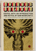 Books:Horror & Supernatural, Sam Moskowitz, editor. SIGNED. Horrors Unknown. New York:Walker and Company, 1971. First edition. Publisher's bindi...