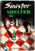 Books:Horror & Supernatural, Charles L. Leonard. Sinister Shelter. New York: Publishedfor The Crime Club by Doubleday, 1949. Octavo. Publisher's...