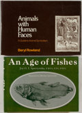 Books:Natural History Books & Prints, [Animals]. Two Titles, including: Joy Spoczynska. An Age of Fishes [and:] Beryl Rowland. Animals with Human F... (Total: 2 Items)