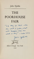 Books:Literature 1900-up, John Updike. The Poorhouse Fair. New York: 1959. Firstedition. Inscribed by Updike....