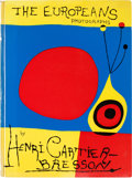 Books:Art & Architecture, Henri Cartier-Bresson. The Europeans. New York: Simon and Schuster, [1955]. First American edition....