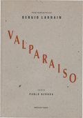 Books:Photography, Sergio Larrain. Valparaiso. Text by Pablo Neruda. Paris:Editions Hazen, 1991. First edition. Octavo. (vi), 8, (...