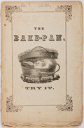 "Books:Americana & American History, [Anti-Slavery]. ""One of Them"" [Pseudonym for Leonard Marsh]. ABake-Pan, For the Dough-Faces. Published by C. Go..."