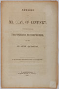 Books:Americana & American History, [Slavery]. Henry Clay. Remarks of Mr. Clay, of Kentucky, onIntroducing His Propositions to Compromise, on the Slavery Q...