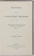 Books:Americana & American History, Henry Wilson. History of the Antislavery Measures of theThirty-Seventh and Thirty-Eighth United States Congress1861-18...