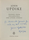Books:Literature 1900-up, John Updike. Friends from Philadelphia. [London]: PenguinBooks, [1995]. First edition. Warmly inscribed by Updike...