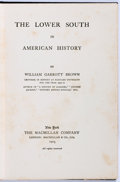 Books:Americana & American History, William Garrott Brown. The Lower South in American History.New York: Macmillan, 1903. Second printing. Publisher's ...