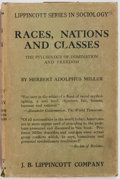 Books:Social Sciences, [Sociology]. Herbert Adolphus Miller. Races, Nations andClasses. Philadelphia; J.B. Lippincott, [1924]. Second impr...