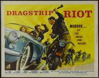 "Dragstrip Riot (AIP, 1958). Half Sheet (22"" X 28""). Crime. Starring Yvonne Lime, Gary Clarke, Fay Wray, Connie..."