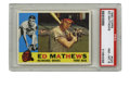 Baseball Cards:Singles (1960-1969), 1960 Topps Ed Mathews #420 PSA NM-MT 8. This lefty member of the 500 Home Run Club is represented in this high-grade exampl...