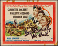 "Movie Posters:War, So Proudly We Hail (Paramount, 1943). Half Sheet (22"" X 28"") StyleA. War.. ..."