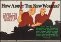 "Movie Posters:Miscellaneous, How About the New Worker? (Mather and Company, 1923). Motivational Poster (28"" X 41.5""). Miscellaneous.. ..."