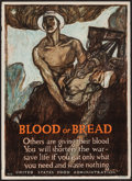 "Movie Posters:War, World War I (U.S. Food Administration, 1917). Propaganda Poster(21"" X 29""). ""Blood or Bread."" War.. ..."