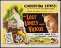 "Movie Posters:Exploitation, Lost, Lonely and Vicious (Howco, 1958). Half Sheet (22"" X 28"").Exploitation.. ..."
